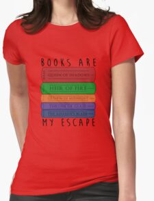 Books Are My Escape Womens Fitted T-Shirt