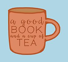 A Good Book and a Cup of Tea by LovelyOwlsBooks
