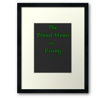 "Terraria Based ""The Blood Moon Is Rising"" Framed Print"