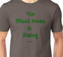 "Terraria Based ""The Blood Moon Is Rising"" Unisex T-Shirt"
