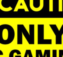 Caution - only pc Sticker