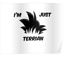 I'm Just Terrian - Dragon Ball Poster