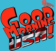 Good Morning USA! Photographic Print