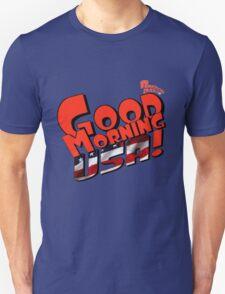 Good Morning USA! Unisex T-Shirt