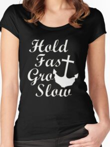 Hold Fast Grow Slow Women's Fitted Scoop T-Shirt