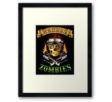 Badass Zombies Framed Print