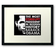 Most Corrupt President Framed Print
