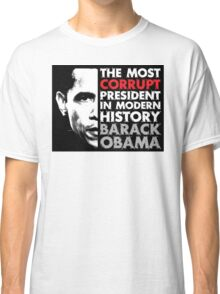 Most Corrupt President Classic T-Shirt