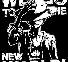 One Piece Monkey D. Luffy We Go To The New World Mugiwara Strawhats Pirates Anime Cosplay T Shirt by zombiehorde