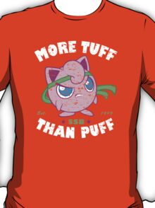 Tuff Puff T-Shirt