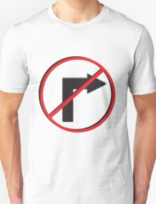 No Right Turn  T-Shirt