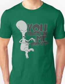 """You hustlin' me boy?"" - Rodger the Alien Unisex T-Shirt"