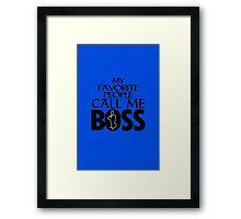 Boss geek funny nerd Framed Print