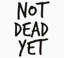 Not Dead Yet - Frank Turner Inspired T-Shirt (Black) by robbclarke