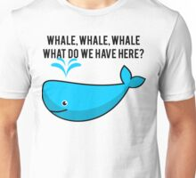 Whale Pun Funny Expression Sassy Sea Life Unisex T-Shirt