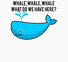 Whale Pun Funny Expression Sassy Sea Life T-Shirt