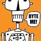 Byte Me! by Rob Colvin