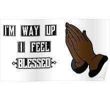 big sean ft drake- blessings lyrics Poster
