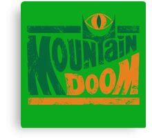 Mountain Doom v2 Canvas Print