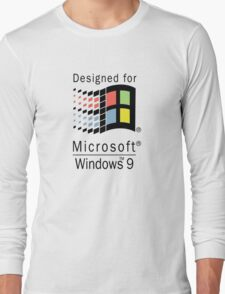 Designed for Microsoft Windows 9 Long Sleeve T-Shirt