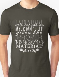 """If Given The Proper Reading Material"" - Throne of Glass Unisex T-Shirt"