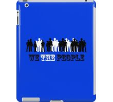 we the people design geek funny nerd iPad Case/Skin