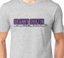 Granny shiftin - 2 Unisex T-Shirt