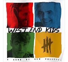 West End Kids (black lettering) Poster