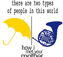 HIMYM- 2 types of people by CampusCreations