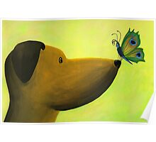 Dog Meets Butterfly by Rosalie Street Poster