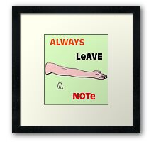 Always Leave a Note Framed Print