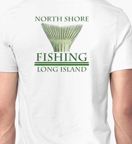 NORTH SHORE FISHING LONG ISLAND -STRIPED BASS TAIL Unisex T-Shirt