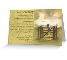 My serenity Greeting Card