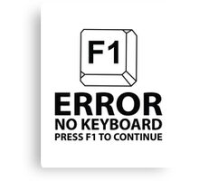 Error No Keyboard Press F1 To Continue Canvas Print