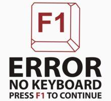 Error No Keyboard Press F1 To Continue by AmazingVision
