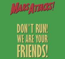Mars Attacks - Don't run! by El Gran Toñeti