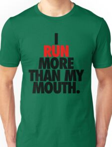 RUN YOUR MOUTH Unisex T-Shirt