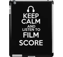 Keep calm and listen to Film score iPad Case/Skin