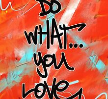 Do What You Love by Vincent J. Newman