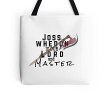 Joss Whedon Is Our Lord And Masters Tote Bag