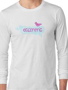Eccentric (on dark colours) Long Sleeve T-Shirt
