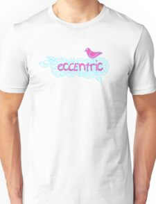 Eccentric (on dark colours) Unisex T-Shirt