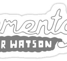 Elementary, My Dear Watson Sticker