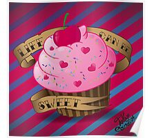 Life can be sweet Poster