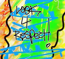 Look 4 Respect! by Vincent J. Newman
