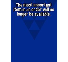 The most important item in an order will no longer be available. Photographic Print
