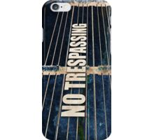 No Trespassing iPhone Case/Skin