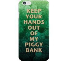 Private Property Piggy Bank iPhone Case/Skin