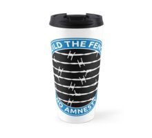 Build The Fence Travel Mug