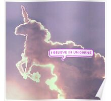 I believe in UNICORNS- tumblr-clouds Poster